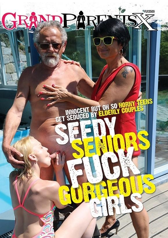Seedy Seniors Fuck Georgeous Girls