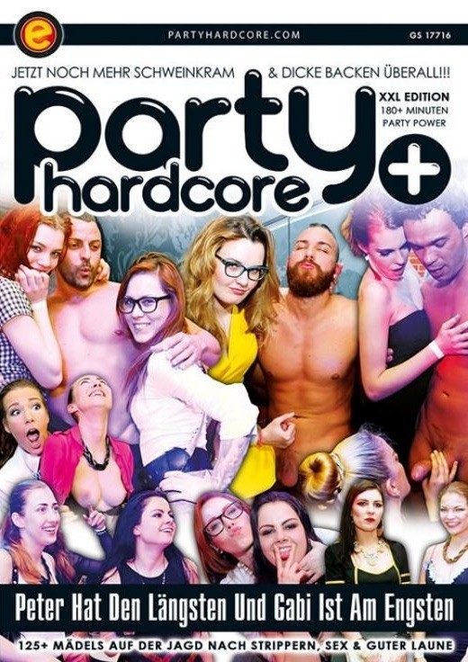 PARTY HARDCORE PLUS 2.0: PETER HAT DEN LÄNGSTEN UND GABI IST AM ENGSTEN