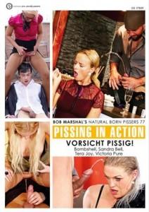 PISSING IN ACTION 77: VORSICHT PISSIG!