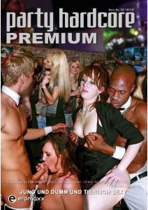 Partyhardcore Premium - Jung Und Dumm Und Tierisch Sexy