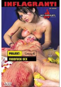 Projekt: Fetisch - Foodfuck-Sex
