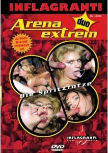 Arena Extrem 25 Die Spritzfotze