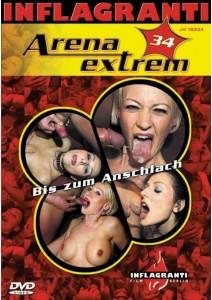 Arena Extrem 34 Bis zum Anschlach