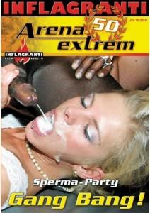 Arena Extrem 50 Sperma-Party