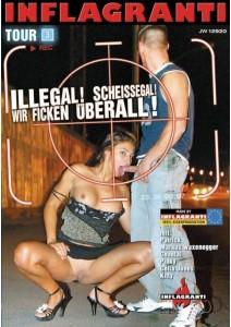 Illegal! Scheissegal! Wir Ficken uberall! Tour 03