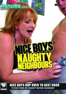 Nice Boys, Naughty Neighbours