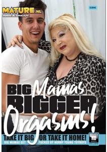 Big Mama's bigger Orgasms