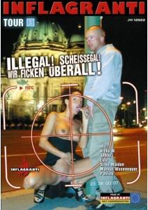 Illegal! Scheissegal! Wir Ficken uberall! Tour 05
