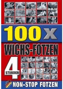 100x Wichs-Fotzen 240 Min.
