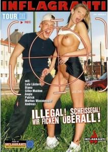 Illegal! Scheissegal! Wir Ficken uberall! Tour 07