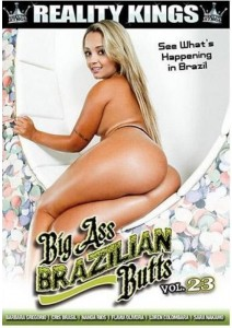 Big Ass Brazilian Butts Vol. 23