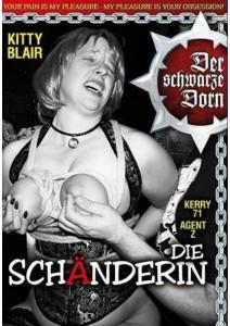 Der schwarze Dorn - Die Schanderin