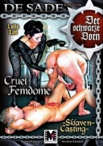 SCHWARZER DORN Cruel Femdome - Sklaven Casting