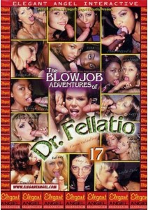 Blowjob Adventures of Dr. Fellatio #17, The