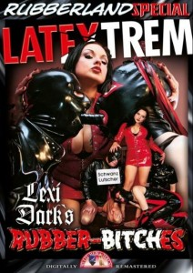 LATEXTREM Lexi Darks Rubber-Bitches