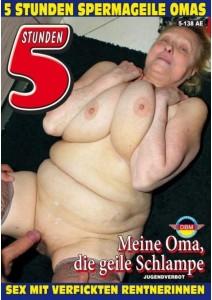 5 STUNDEN Spermageile Omas