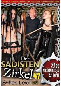 Der schwarze Dorn - Der Sadisten Zirkel 47 Stilles Leid 3