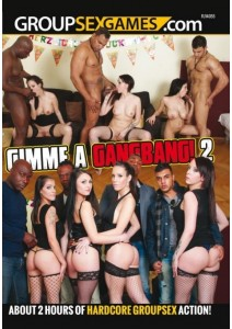 Gimme A Gangbang! 02