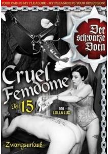 Der schwarze Dorn - Cruel Femdome 15