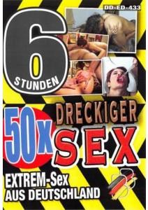 50x Dreckiger Sex - 6 Std.